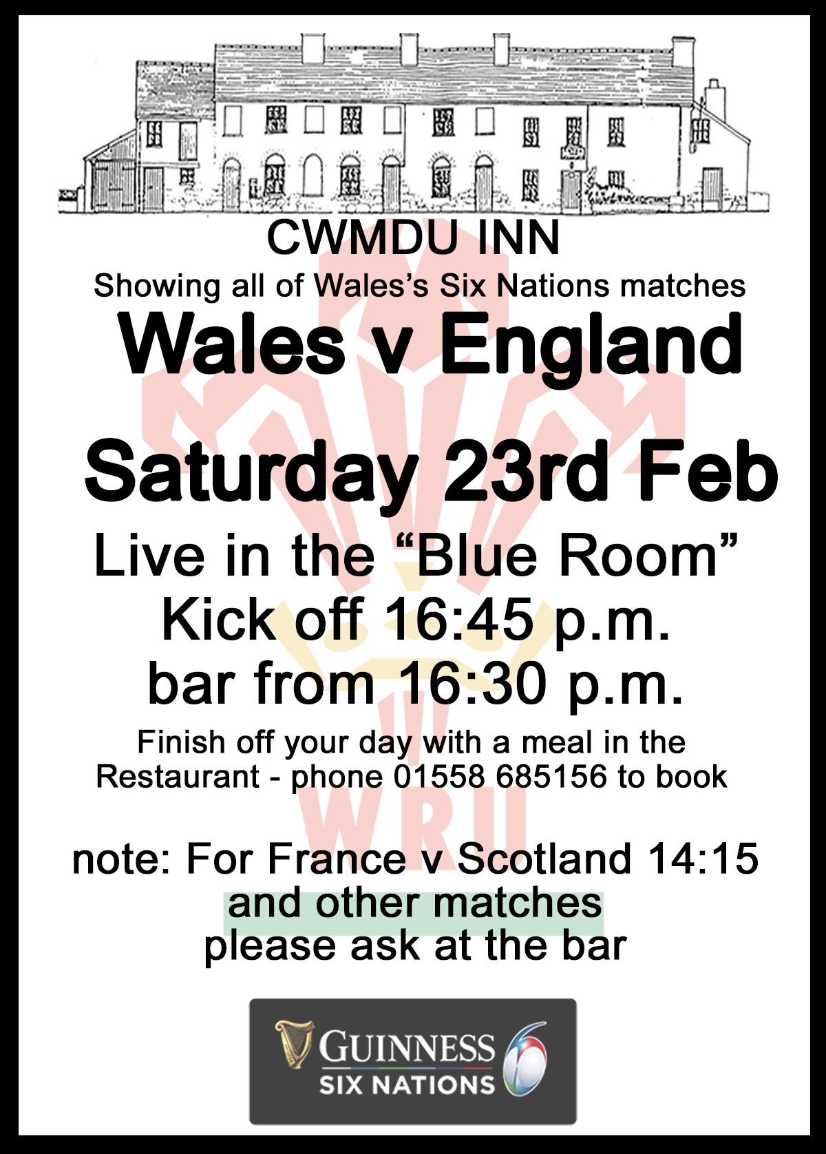"Wales v England Guinness 6 Nations Rugby Feb 23rd at the Cwmdu Inn, ""Blue Room"" - bar open from 16:30"